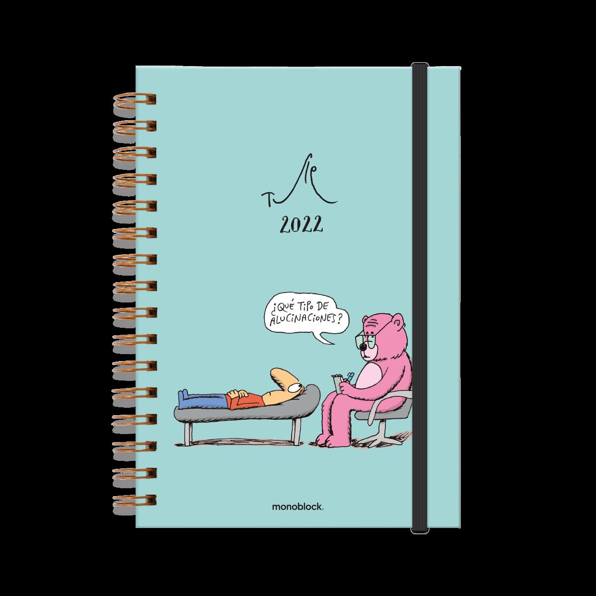 Tapa de agenda 2022 ilustrada por tute, en donde se ve un hombre recostado en un diván mirando a su psicólogo, que es un oso rosa con gafas y un anotador en la mano. El oso le está preguntando ¿Qué tipo de alucinaciones?